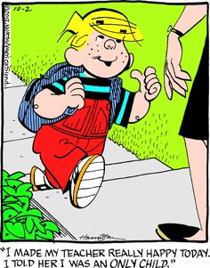 Dennis the Menace: Sharing happiness! Classic Comics, Classic Cartoons, Dennis The Mennis, Dennis The Menace Cartoon, Morning Cartoon, Happy Today, Good Jokes, Teacher Humor, Funny Cartoons