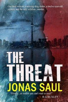 The Threat by Jonas Saul, http://www.amazon.com/gp/product/B005BYEXQ2/ref=cm_sw_r_pi_alp_-YU-qb1S4MBS1