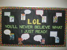 This bulletin board idea came after attending What's New in Children's Literature 2012 with Peggy Sharp.  I used speech bubbles to highlight passages from different books in the library that made me laugh.  I always include the call number on the book jacket so the books are easier for the students to find.