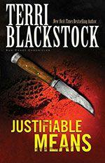 Terri Blackstock  The Sun Coast Chronicles Series (Book #2) Justifiable Means