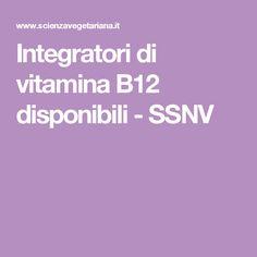 Integratori di vitamina B12 disponibili - SSNV