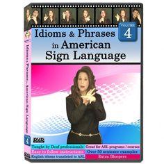 Idioms & Phrases in American Sign Language, Volume 4
