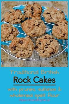Traditional British Rock Cakes made with sultanas prunes and wholemeal spelt flour. Perfect for picnics packed lunches and walking snacks. Easy Cookie Recipes, Cupcake Recipes, Baking Recipes, Cupcake Cakes, Dessert Recipes, Cupcakes, Holiday Desserts, Easy Desserts, Welsh Recipes