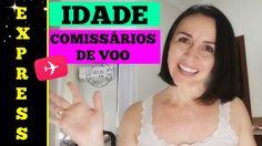 Express | IDADE PARA COMISSÁRIOS DE VOO