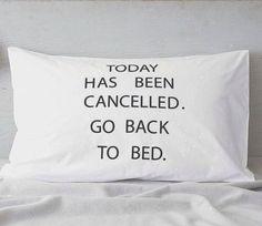 Lekker, weer slapen want vandaag is afgezegd.