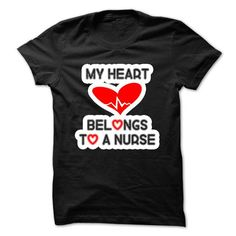 My heart belongs to a nurse T-Shirts, Hoodies, Sweatshirts, Tee Shirts (23$ ==► Shopping Now!)