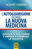 L'Autoguarigione secondo la Nuova Medicina - Libro
