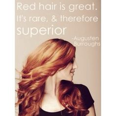 Red Hair Quote. #Redhead #Quotes