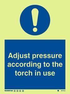 Marine Mandatory Sign: Adjust Pressure According to the Torch..
