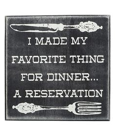 'A Reservation' Wall Sign