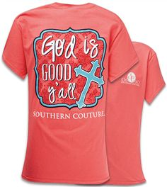 Southern Couture Christian T-Shirt | God is Good Yall | Coral