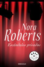 escandalos privados-nora roberts-9788483466179