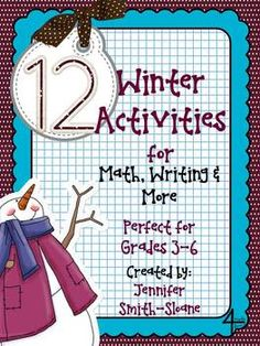 12 Winter Themed Activities for Math, Writing and More (Grades 3-6)