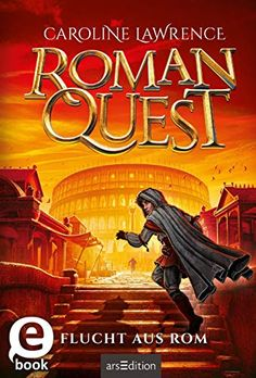 Buy Roman Quest - Flucht aus Rom by A. Grünewald, Caroline Lawrence, Maximilian Meinzold and Read this Book on Kobo's Free Apps. Discover Kobo's Vast Collection of Ebooks and Audiobooks Today - Over 4 Million Titles! Thriller, Roman Britain, Audiobooks, This Book, German, Ebooks, Reading, Villa, Free Apps