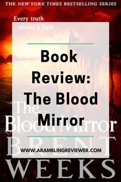 Looking for your next fantasy series? Have you read The Lightbringer Series by Brent Weeks? I'm sharing my book review on number four, The Blood Mirror, and why this should be on your fantasy bookshelf this year! Fantasy Book Reviews, Fantasy Books To Read, Fantasy Series, Character Meaning, Types Of Magic, Book Recommendations, Laughter, Blood, Novels