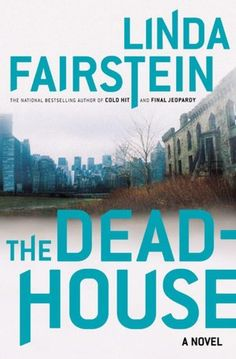 The Dead House - Love Linda Fairstein - She was a top Manhattan sex crimes DA.  All of her books are set in Manhattan - this one centers around the ruins of the old TB hospital on Roosevelt Island.