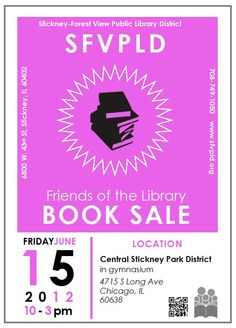 Friends of the Library Book Sale at Central Stickney Park District on June 15 from 10 am  - 3 pm.
