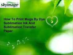 How To Print Mugs By Dye Sublimation Ink And Sublimation Transfer Pap… Mug Printing, Transfer Paper, Ink, Mugs, Prints, Tumblers, India Ink, Mug, Cups