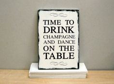 "Shabby-Schild ""Time to drink Champagne"" #02 von Mary Poppins auf DaWanda.com"