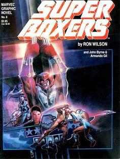 UN UNIVERSO DE VIÑETAS: 1983- SUPER BOXERS – Ron Wilson, John Byrne y Arma...