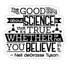 The Good Thing About Science Sticker
