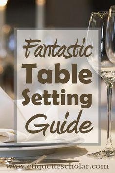 Essential Table Setting Tips! How to place forks, knives and spoons; stemware placement, table clothes, and more! Dining Etiquette, Table Setting Etiquette, Nutrition Activities, Easy Entertaining, Best Dining, Good To Know, A Table, Tablescapes, Table Settings