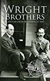 Free Kindle Book -   The Wright Brothers: A History From Beginning to End Check more at http://www.free-kindle-books-4u.com/historyfree-the-wright-brothers-a-history-from-beginning-to-end/