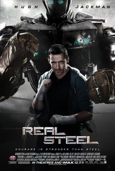 """""""Real Steel."""" Better than expected - CGI was not awful and the story was actually kinda cute."""