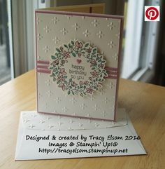 Birthday card created using the Circle of Spring Stamp Set and Sparkle Embossing Folder from Stampin' Up!  http://tracyelsom.stampinup.net