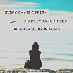 Every day is a fresh start via @easymeditationclub