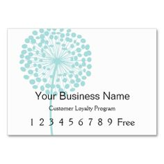 Loyalty Card :: Blue Dandelion Business Cards. I love this design! It is available for customization or ready to buy as is. All you need is to add your business info to this template then place the order. It will ship within 24 hours. Just click the image to make your own!