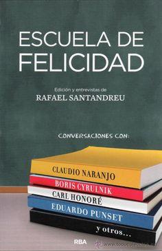 escueladefelicidad - Rafael Santandreu