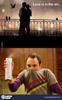 Love is in the air... Sheldon is the best!