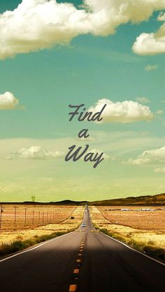 ↑↑TAP AND GET THE FREE APP! Art Creative Road Sky Clouds Field Nature Quote Way HD iPhone 5 Wallpaper