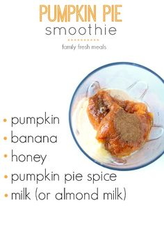 Healthy Smoothies Recipe - Seriously, this Pumpkin Pie Smoothie tastes like you shoved a Thanksgiving pie into the blender and pushed go! But it's MUCH healthy than that! Healthy Smoothies, Healthy Drinks, Healthy Snacks, Healthy Recipes, Healthy Eats, Vegetable Smoothies, Nutrition Drinks, Green Smoothies, Breakfast Smoothies