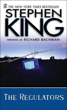 The Regulators  by Stephen King as Richard Bachman