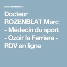 Docteur ROZENBLAT Marc - Médecin du sport - Ozoir la Ferriere - RDV en ligne