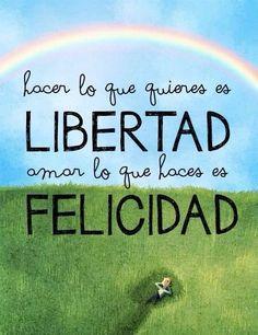 PEC-Motivación: hacer lo que quieres es libertad , amar lo que haces es felicidad #wednesday #miercoles #miércoles #quoteoftheday #citadeldia #citadeldía #peruecommerceclub #perú
