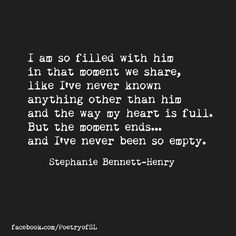 I am so filled with him  #stephaniebennetthenry #poetry