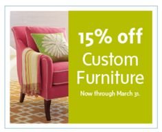 Emory Anne Interiors @Anne McCarthy: Update your home for spring. 15% off custom furniture by Company C.