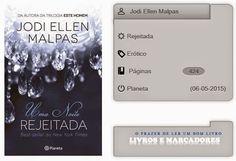 Livros e marcadores2: Rejeitada Uma Noite  de Jodi Ellen Malpas