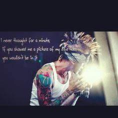 Mgk BEST LYRICS EVER <3 Never thought for a minute......