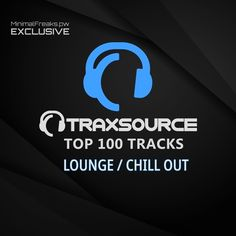 Download Traxsource Top 100 Lounge Chill Out January 2021 GENRE Lounge / Chill Out AUDIO FORMAT MP3 320kbps CBR RELEASE DATE 2021-01-27 CHART DATE 2021-01-17 WEBSTORE traxsource.com/genre/1/lounge-chill-out/top DOWNLOAD SIZE 1.17GB SOURCE WEB LINKS NiTROFLARE / ALFAFILE 100 TRACKS: Addison – Expressions (Original Mix) [Varkala Records] 04:05 Aktnuance – Expanded Horizons [Nidra Music] 06:05 Alina K, […] The post Traxsource Top 100 Lounge Chill Out January 2021 appeared first on Blank & Jones, Roy Ayers, Where The Sun Rises, Give Me Your Love, Acid Jazz, Quiet Storm, Record Company, Pirate Life
