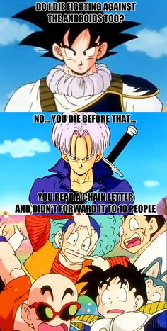 Dragon Ball Z Memes English | The dangers of not re-posting chain letters.