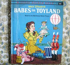 Babes In Toyland - A Little Golden Book 1961 A edition
