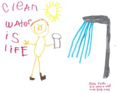 """Clean water is life"" Alex Toth, Plumbing, Water, Life, Gripe Water"