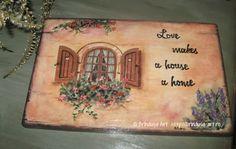 """""""Love makes a house a home."""" Window with wooden shutters and flowers - wall plaque, painting on wood (acrylics).  """"Dragostea face dintr-o casă un cămin."""" Placă pictată în culori acrilice, tablou pictat pe lemn - fereastră cu obloane de lemn şi flori.  #home #love #cozy #window #shutters #fereastra #obloane #woodpainting"""