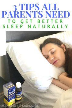Motherhood Unplugged: How To Get Better Sleep Naturally - Project Motherhood #ad #motherhood #healthyliving #healthylifestyle #parenting #momlife