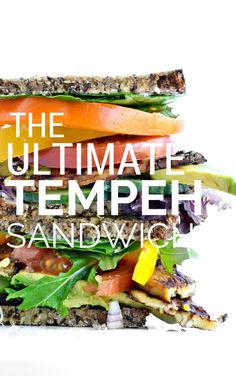 The Ultimate Tempeh Sandwich