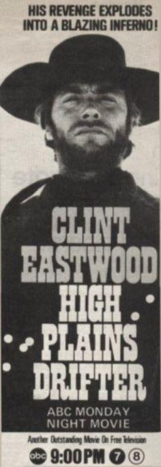 """"""" High Plains Drifter """" (1973) Yönetmen :Clint Eastwood"""